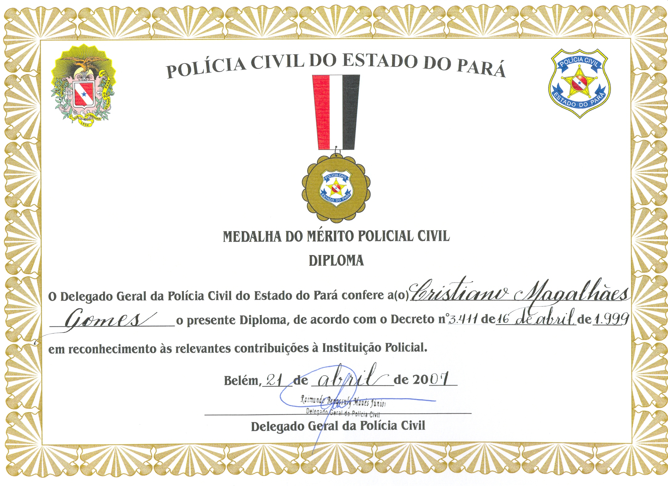 Do Diploma E MEDALHA DO M  RITO POLICIAL CIVIL Do Estado Do Par